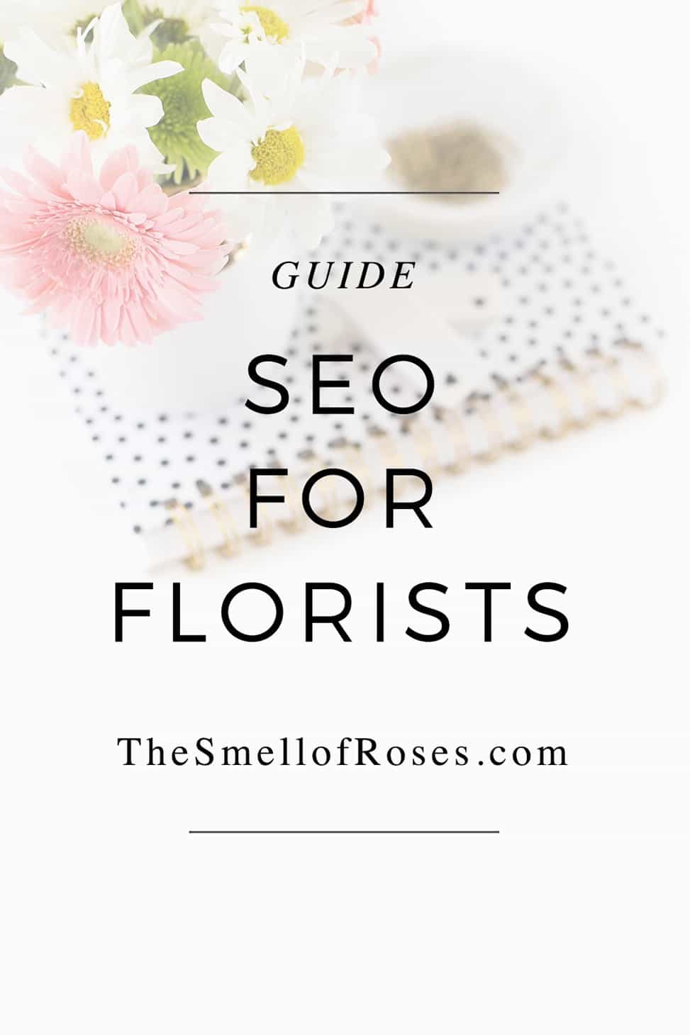 Seo for florists, seo tips for florists, simple seo